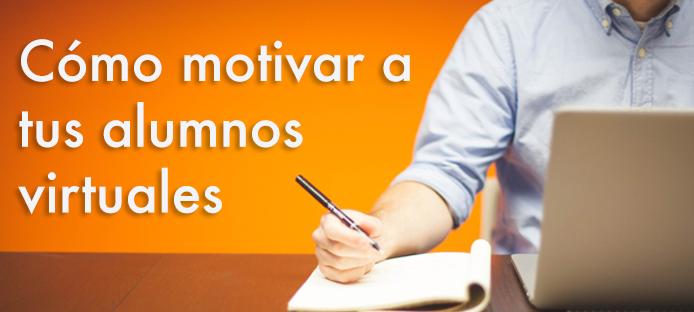 Cómo motivar a tus alumnos