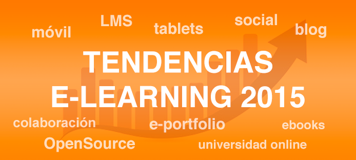 Tendencias en el campo del e-learning para 2015